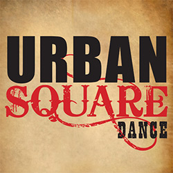 Urban Square Dance